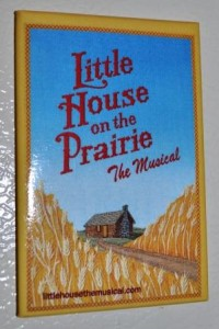 Little House on the Prairie the Musical Souvenir