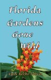 "F is for ""Florida Gardens Gone Wild"" Book Review"