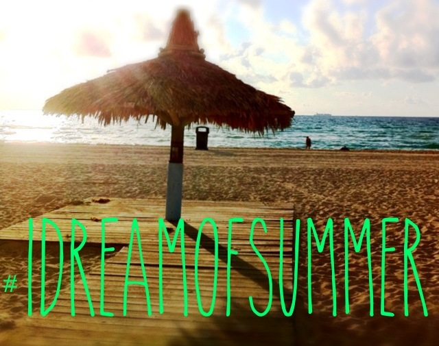 #IDreamofSummer - Where are You Dreaming of Going this Summer?