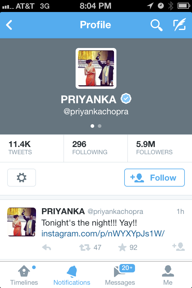 Priyanka Chopra's Twitter Account. She's a Big Deal Bollywood Celebrity.